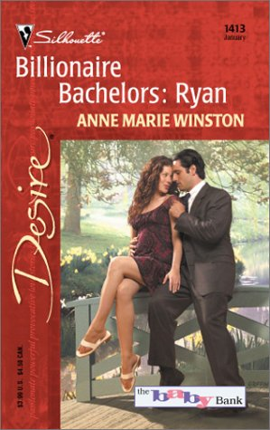 Billionaire Bachelors by Anne Marie Winston