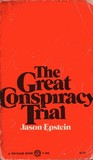 The Great Conspiracy Trial: An Essay On Law, Liberty And The Constitution
