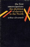 First Emancipation: The Abolition of Slavery in the North