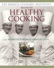 The French Culinary Institute's Salute to Healthy Cooking