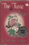 The Tune Is in the Tree by Maud Hart Lovelace