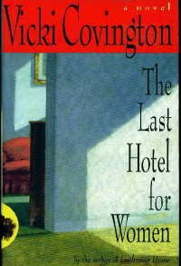 The Last Hotel For Women: A Novel