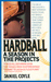 Hardball: A Season in the P...