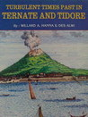 Turbulent Times Past in Ternate and Tidore