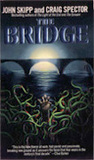 The Bridge by John Skipp