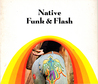 Native funk & flash; an emerging folk art by Alexandra Jacopetti