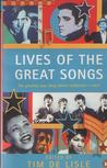 Lives Of The Great Songs