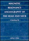 MR Angiography of the Head and Neck: A Teaching File