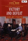 The Civil War: A Narrative, Volume 9: Five Forks To Appomattox: Victory And Defeat
