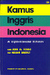 Kamus Inggris Indonesia (An English-Indonesian Dictionary)
