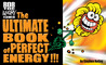 Bob The Angry Flower: The Ultimate Book Of Perfect Energy!!!