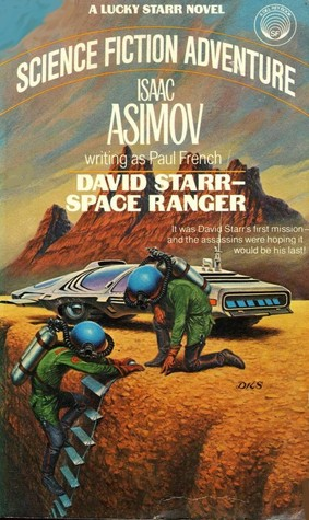 David Starr, Space Ranger by Isaac Asimov