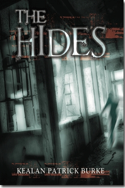 The Hides by Kealan Patrick Burke