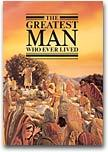 The Greatest Man Who Ever Lived by Watch Tower Bible and Tract...