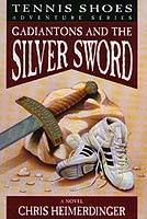 Gadiantons and the Silver Sword (Tennis Shoes #2)