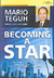 Becoming A Star by Mario Teguh