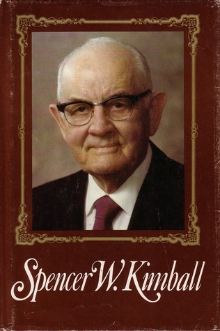 Spencer W. Kimball, Twelfth President of the Church of Jesus ... by Edward L. Kimball