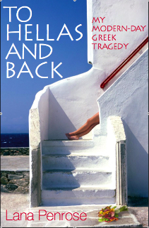 To Hellas and Back by Lana Penrose