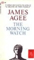 The Morning Watch by James Agee