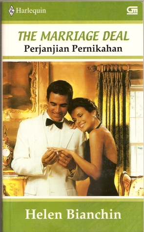 Perjanjian Pernikahan / The Marriage Deal by Helen Bianchin