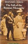 The Fall Of The Russian Monarchy A Study Of The Evidence