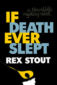 If Death Ever Slept