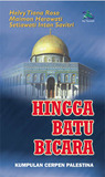 Hingga Batu Bicara