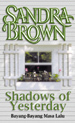 Bayang-bayang Masa Lalu / Shadows of Yesterday by Sandra Brown