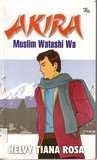 Akira: Muslim Watashi Wa