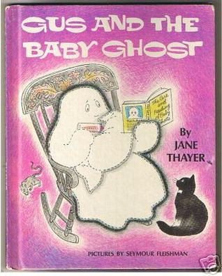 Gus And The Baby Ghost