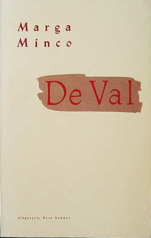 De val by Marga Minco