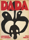 Dada: Monograph Of A Movement