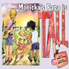 Monicka's Papa Is Tall by Heather Jopling