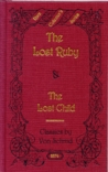 The Lost Ruby (Rare Collector's Series)