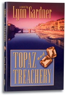 Topaz and Treachery (Gems and Espionage, #10) by Lynn Gardner