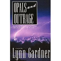 Opals and Outrage (Gems and Espionage, #8) by Lynn Gardner