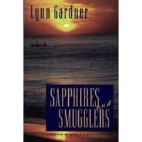 Sapphires and Smugglers (Gems and Espionage, #5) by Lynn Gardner