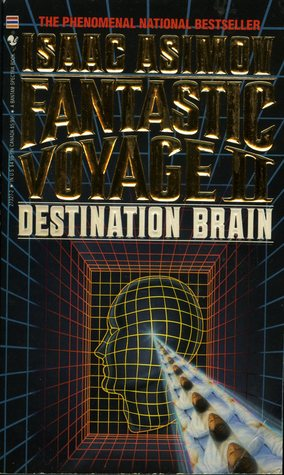 Fantastic Voyage II:  Destination Brain