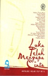 Luka Telah Menyapa Cinta by Helvy Tiana Rosa