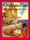 Once upon a Time: A Book of Old-Time Fairy Tales