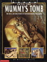 Into the Mummy's Tomb: the Real-Life Discovery of Tutankhamun's Treasures (A Time Quest Book)