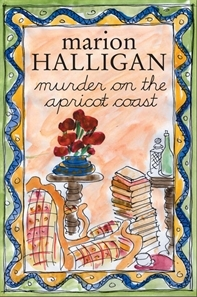 Murder on the Apricot Coast by Marion Halligan