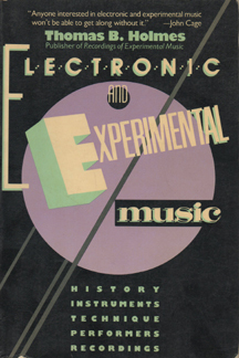 Electronic and Experimental Music by Thom Holmes