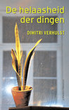 De helaasheid der dingen by Dimitri Verhulst