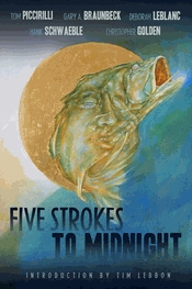 Five Strokes to Midnight by Gary A. Braunbeck