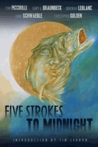 Five Strokes to Midnight