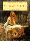Download online The Pre-Raphaelites: Romantic, passionate and visionary PDF