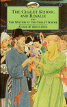 The Chalet School and Rosalie & The Mystery at the Chalet School (The Chalet School, #23)