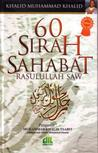 60 Sirah Sahabat Rasulullah SAW by Khalid Muhammad Khalid
