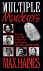 Multiple Murderers by Max Haines